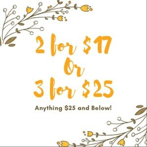 2 for $17 or 3 for $25